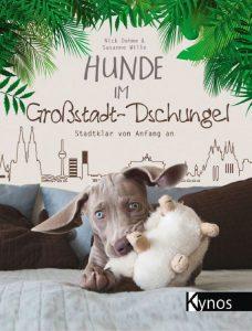 Hunde im Grossstadt-Dschungel - Buch