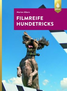 """Buch """"Filmreife Hundetricks von Marion Albers, erschienen im Ulmer Verlag"""