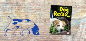 Buch-Rezension Dog Reläx, Pilguj