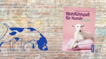 """Buch-Rezension """"Wohlfühlspaß für Hunde"""""""