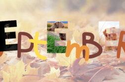 """Das Wort September in Herbstfarben. Die """"E""""s zeigen Ausschnitte der 3 Fotos, die im September bei der Fotowahl die meisten Stimmen bekommen haben."""